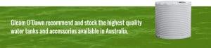 Water tanks - Rural Store Supplies - Gleam O' Dawn Rural Store
